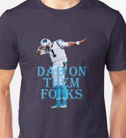 Cam Newton Dab On Them Folks Unisex T-Shirt