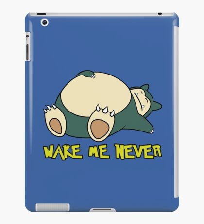 Snorlax - Wake Me Never iPad Case/Skin