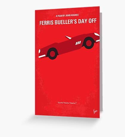 No292 My Ferris Bueller's day off minimal movie poster Greeting Card