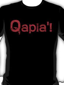QAPLA'! T-Shirt