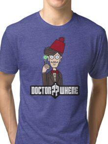 Doctor Where Tri-blend T-Shirt