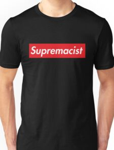 Supremacist  Unisex T-Shirt