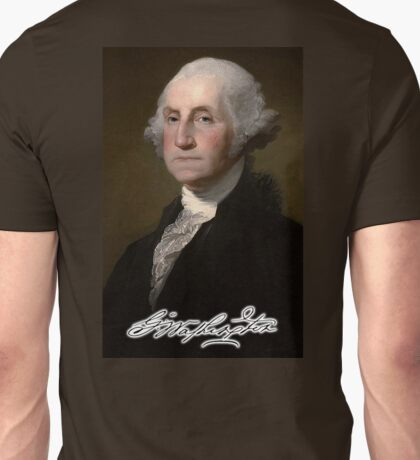 George Washington, Father of the country, American Politician, Soldier, First President of the United States Unisex T-Shirt