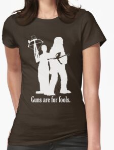 Guns are for fools. Womens Fitted T-Shirt
