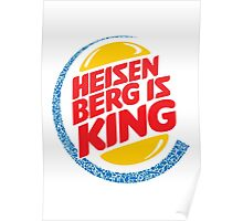 Heisenberg Is King Poster