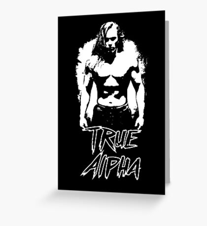 Toby Clements 'True Alpha' Greeting Card