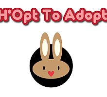 H'opt to adopt by rabbitneedspace
