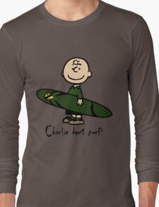 Charlie (don't) surf Long Sleeve T-Shirt