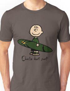 Charlie (don't) surf Unisex T-Shirt