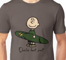 Charlie (don't) surf Unisex T-Shirt