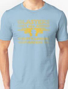 Blasters don't kill Unisex T-Shirt