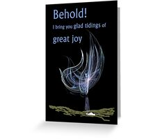Glad Tidings of Great Joy! Greeting Card