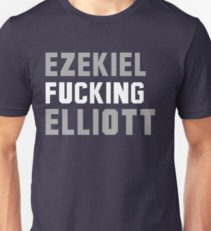 Ezekiel Fucking Elliott Unisex T-Shirt