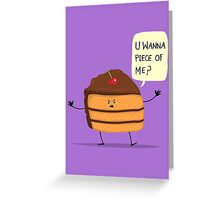 Trouble Caker! Greeting Card