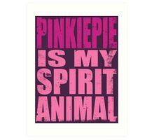 PinkiePie is my Spirit Animal Art Print