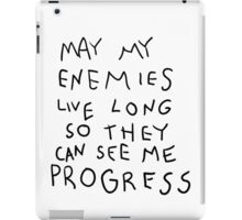 May my Enemies live long iPad Case/Skin