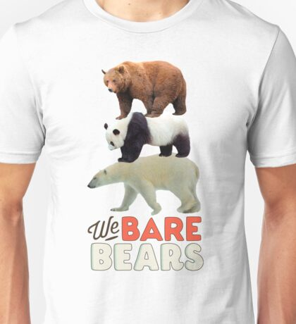 We bare real bears Unisex T-Shirt