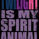 Twilight Sparkle is my Spirit Animal by Penelope Barbalios