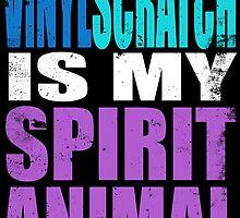 Vinyl Scratch is my Spirit Animal by Penelope Barbalios