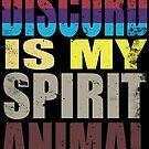 Discord is my Spirit Animal by Penelope Barbalios