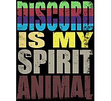 Discord is my Spirit Animal Photographic Print