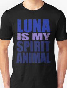 Luna is my Spirit Animal T-Shirt