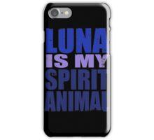 Luna is my Spirit Animal iPhone Case/Skin