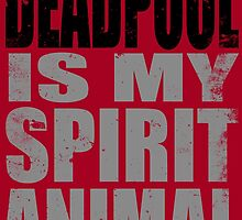 Deadpool is my Spirit Animal (BLACK) by Penelope Barbalios