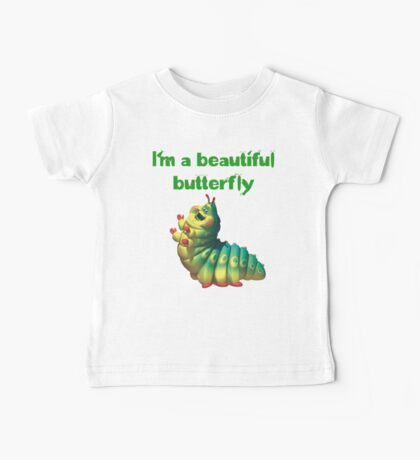I'm a beautiful butterfly Baby Tee