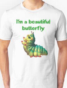 I'm a beautiful butterfly T-Shirt