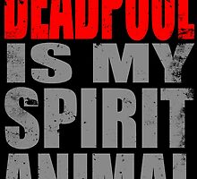 Deadpool is my Spirit Animal (RED) by Penelope Barbalios