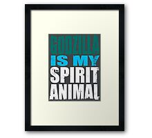 Godzilla is my Spirit Animal Framed Print