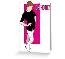 Brendan Jordan - OH HONEY Greeting Card