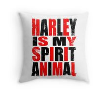 Harley Quinn is my Spirit Animal Throw Pillow