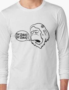 Dr.Zaius! Long Sleeve T-Shirt