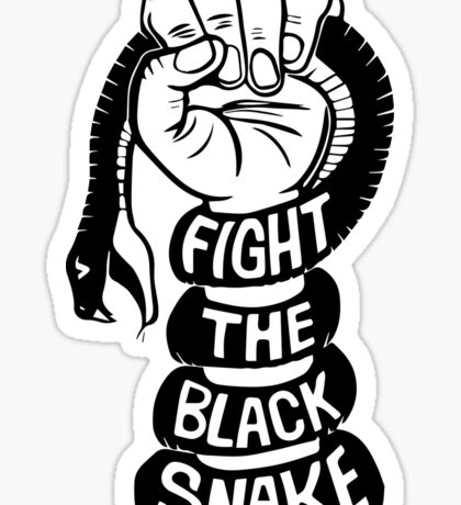 Fight The Black Snake, Stand With Standing Rock Sticker