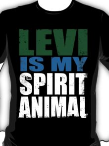 Levi is my Spirit Animal T-Shirt