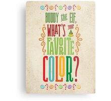 Buddy the Elf - What's Your Favorite Color? Metal Print
