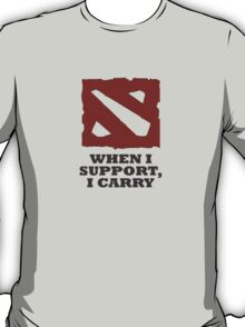 When I support, I carry T-Shirt