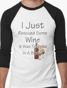 I Just Rescued Wine Men's Baseball ¾ T-Shirt