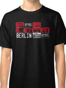 BERLIN WALL 25th Anniversary Classic T-Shirt