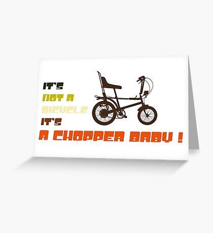 It's A Chopper  Greeting Card