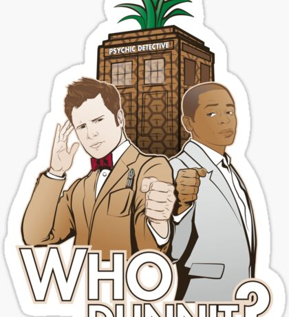 Who Dunnit? Psych Doctor Who Sticker