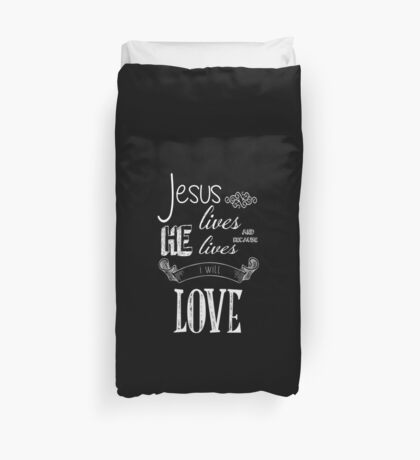 Jesus Lives Duvet Cover