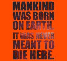 Mankind Was Born On Earth - Interstellar Stars Variation Kids Tee