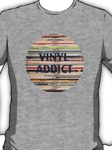 Vinyl Addict records T-Shirt