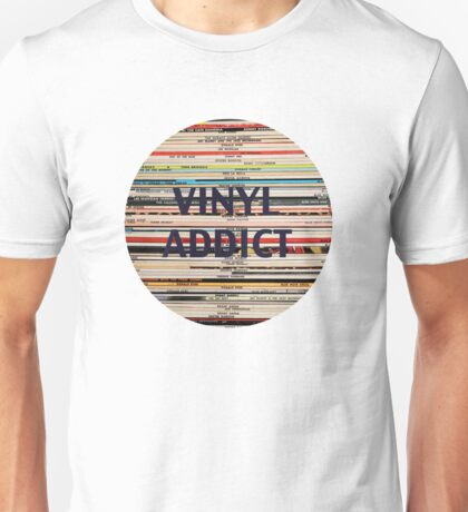 Vinyl Addict records Unisex T-Shirt