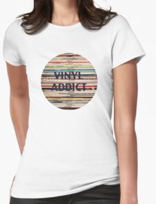 Vinyl Addict records Womens Fitted T-Shirt