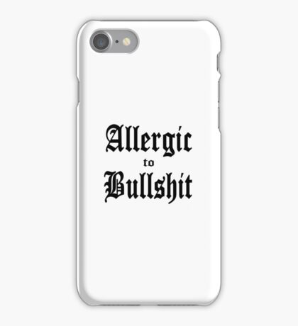 Allergic to Bullshit - funny and cynical iPhone Case/Skin