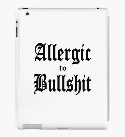 Allergic to Bullshit - funny and cynical iPad Case/Skin